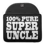Uncles Birthday Parties : 100% Pure Super Uncle Sleeves For MacBook Pro