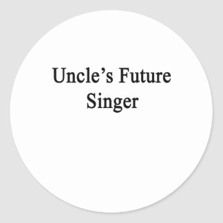 Uncle's Future Singer Classic Round Sticker