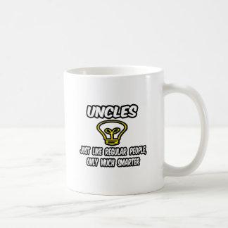 Uncles...Like Regular People, Only Smarter Coffee Mug