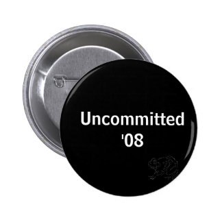 Uncommitted '08 2 inch round button