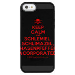 [Skull crossed bones] keep calm and schlemiel, schlimazel, hasenpfeffer incorporated!  Uncommon Cases (iPhone 5/5s/6) Uncommon Clearly™ Deflector iPhone 5 Case