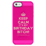 [Crown] keep calm it's my birthday bitch!  Uncommon Cases (iPhone 5/5s/6) Uncommon Clearly™ Deflector iPhone 5 Case