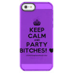[Crown] keep calm and party bitches! [Love heart]  Uncommon Cases (iPhone 5/5s/6) Uncommon Clearly™ Deflector iPhone 5 Case