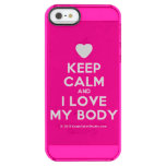 [Love heart] keep calm and i love my body  Uncommon Cases (iPhone 5/5s/6) Uncommon Clearly™ Deflector iPhone 5 Case