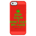 [Cutlery and plate] keep calm and don't eat my face  Uncommon Cases (iPhone 5/5s/6) Uncommon Clearly™ Deflector iPhone 5 Case