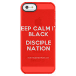 keep calm i'm black disciple nation  Uncommon Cases (iPhone 5/5s/6) Uncommon Clearly™ Deflector iPhone 5 Case