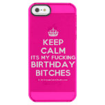 [Crown] keep calm its my fucking birthday bitches  Uncommon Cases (iPhone 5/5s/6) Uncommon Clearly™ Deflector iPhone 5 Case