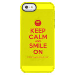 [Smile] keep calm and smile on  Uncommon Cases (iPhone 5/5s/6) Uncommon Clearly™ Deflector iPhone 5 Case