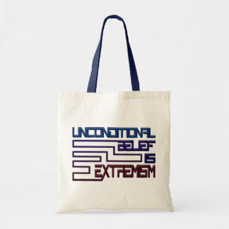 Unconditional Belief is Extremism Canvas Bag