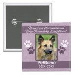 Unconditional Love Pet Sympathy Custom 2 Inch Square Button