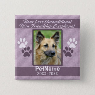 Unconditional Love Pet Sympathy Custom Button