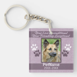 Unconditional Love Pet Sympathy Custom Double-Sided Square Acrylic Keychain