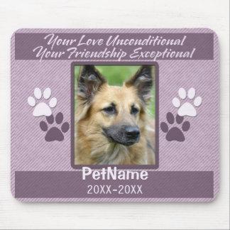 Unconditional Love Pet Sympathy Custom Mousepads