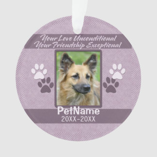 Unconditional Love Pet Sympathy Custom Ornament