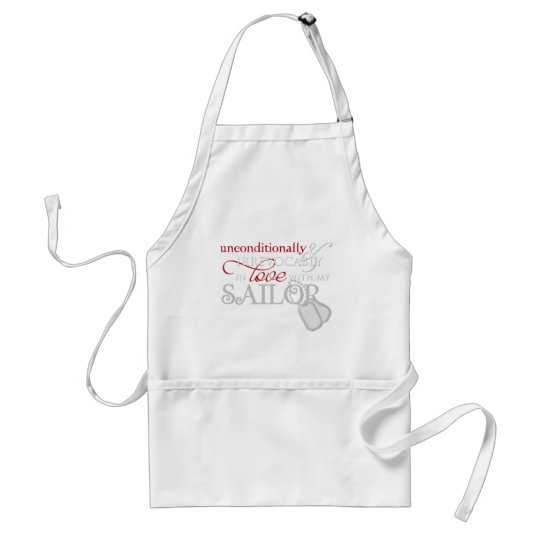 Unconditionally In Love With My Sailor Adult Apron