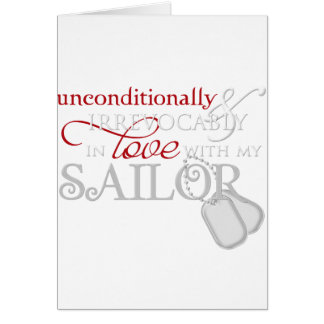 Unconditionally In Love With My Sailor Greeting Card