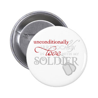 Unconditionally In Love With My Soldier Button