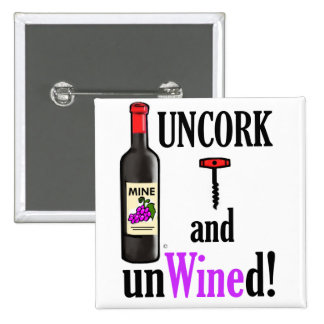Uncork and Unwined Buttons