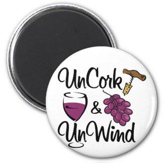 Uncork & Unwind 2 Inch Round Magnet