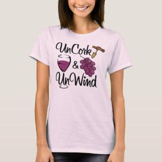 Uncork & UnWind T-Shirt