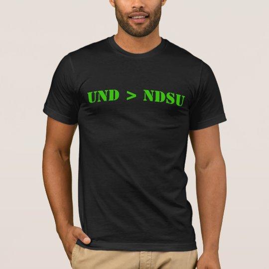 UND greater than NDSU T-Shirt