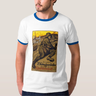 Und Ihr? - 7th War Loan T-Shirt
