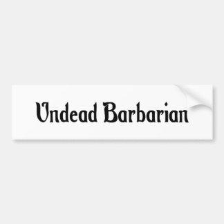 Undead Barbarian Bumper Sticker