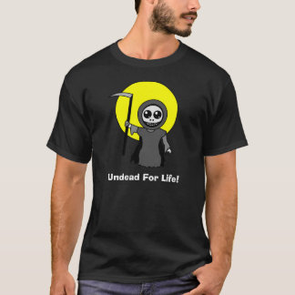 Undead For Life Dark T-Shirt