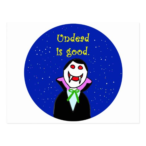 undead is good vampire life postcard