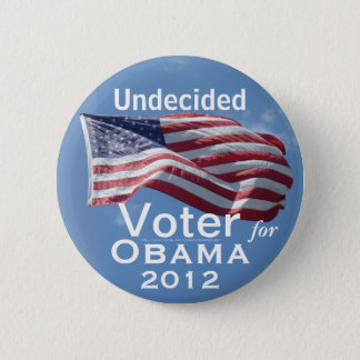 Undecided Voter for OBAMA 2012 Button