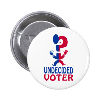 Undecided Voter Pins