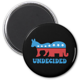undecided voters 2 inch round magnet