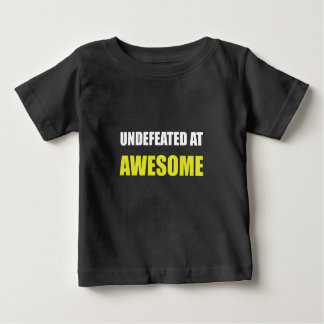 Undefeated At Awesome Infant T-shirt