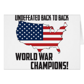 Undefeated Back to Back World War Champions USA Card