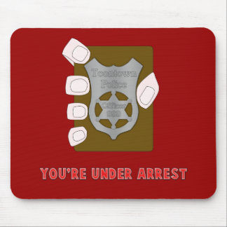 Under Arrest Mousepad