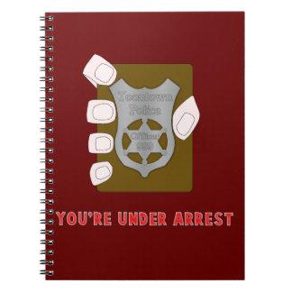 Under Arrest Notebook