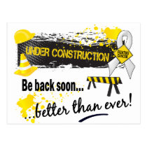 Under Construction Bone Cancer Postcard