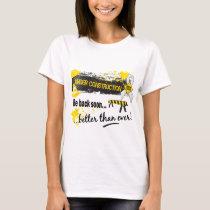 Under Construction Bone Cancer T-Shirt