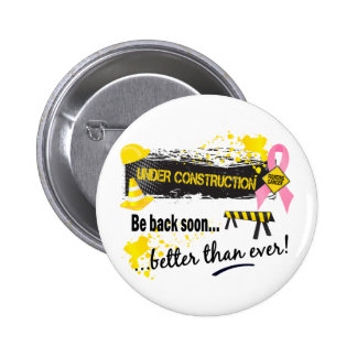 Under Construction Breast Cancer Button