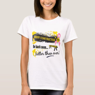 Under Construction Breast Cancer T-Shirt