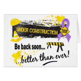 Under Construction Cancer Greeting Card