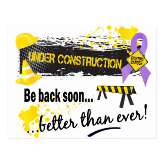 Under Construction Cancer Postcard