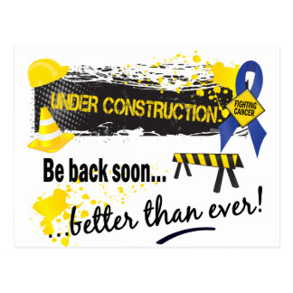 Under Construction Colon Cancer Postcard