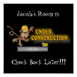 Under Construction Funny Monkey Poster