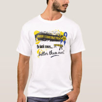 Under Construction Rectal Cancer T-Shirt