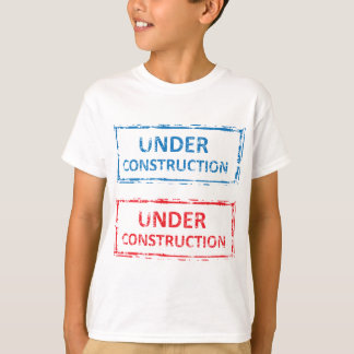Under Construction Stamp T-Shirt