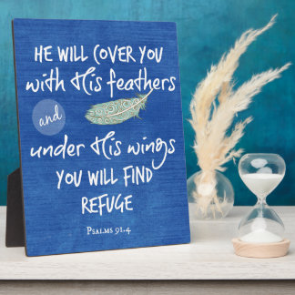 Under His Wings you will find Refuge Bible Verse Plaque