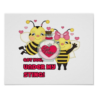 Under My Sting Funny Valentine Bees Posters