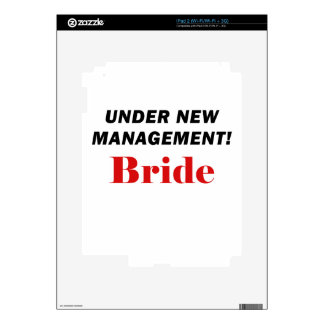 Under New Management Bride Skin For The iPad 2