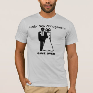 Under New Management Game Over T-Shirt